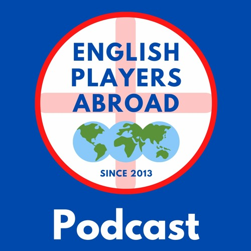 English Players Abroad Podcast