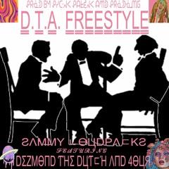 SAMMY LOUDPACKS - DTA Freestyle - feat. Dezmond the Dutch & 4OUR (prod. Pick Patek & OMG)