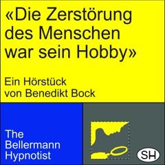 Benedikt Bock — Die Zerstörung des Menschen war sein Hobby