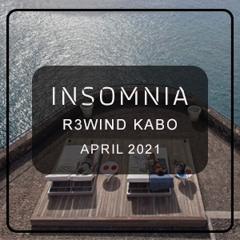 INSOMNIA R3WIND KABO MIX APRIL 2021