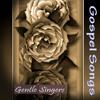 Gentle Singers Gospel Songs, Pt. 4