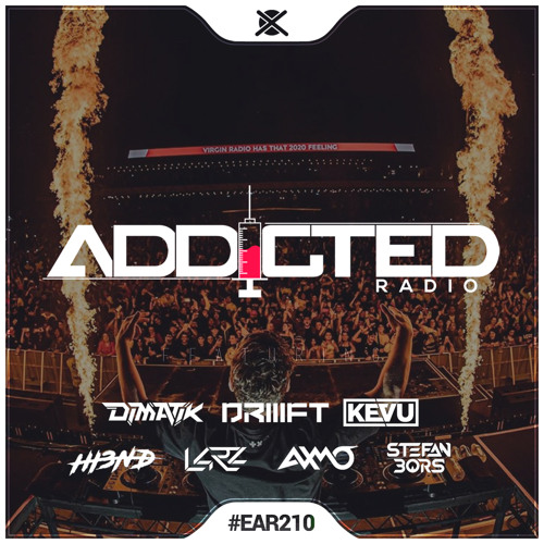 Addicted Radio #210