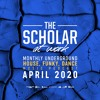 The Scholar At Work Podcast - April 2020