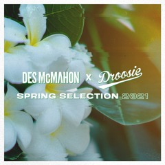 Des & Droosie's Spring Selection 2021
