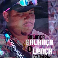 BALANÇA BALANÇA O LANÇA-(FEAT. MC WOSTIM GOMES BH E SACI-((DJ MODCK))-2021