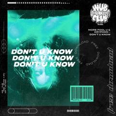 More Fool U & Kryphon - Don't U Know