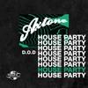 Axtone House Party: D.O.D