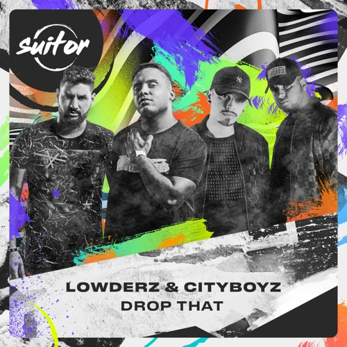 Lowderz & CityBoyz - Drop That [ FREE DOWNLOAD ]
