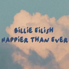 Billie Eilish - Happier Than Ever (RianSyf Athariq Remix)