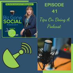 Episode 41 - Tips for doing a podcast - 6_23_21