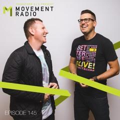 Movement Radio - Episode 145