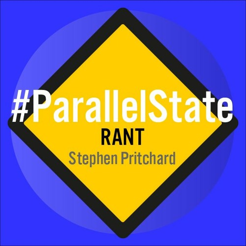 RANT - 1 - Parallel State - Field - After John Berger - Stephen Pritchard