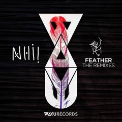 PREMIERE: Nhii - Feather Feat. Pippermint (okuma Remix) [WAYU Records]