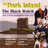 Regimental Marches: Black Bear / Heilan' Laddie