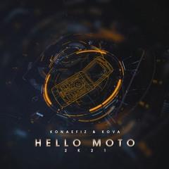 Konaefiz & Kova - Hello Moto 2K21 (FREEDOWNLOAD)