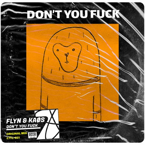 Flyn & KAØS - Don't You Fuck