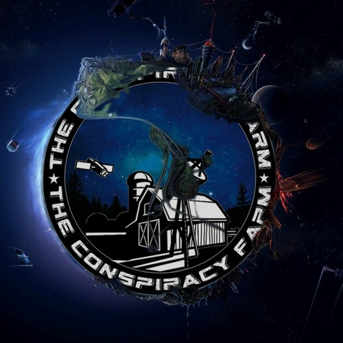 The Conspiracy Farm Ep. 121 Doin What We Do!!