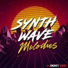 Smokey Loops - Synthwave Melodies