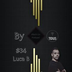 ElectriX Podcast | #34  Luca B