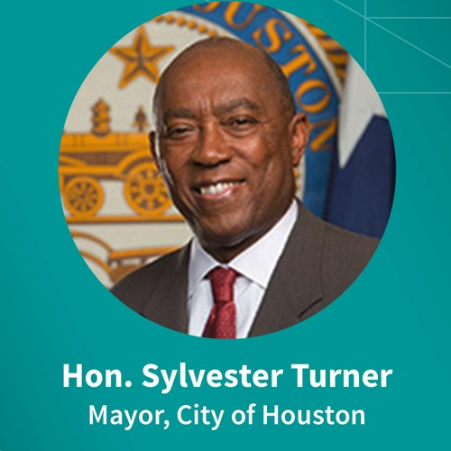 Houston Mayor Sylvester Turner on COVID, inclusion, innovation and leadership