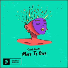 Drinks On Me - More To Give