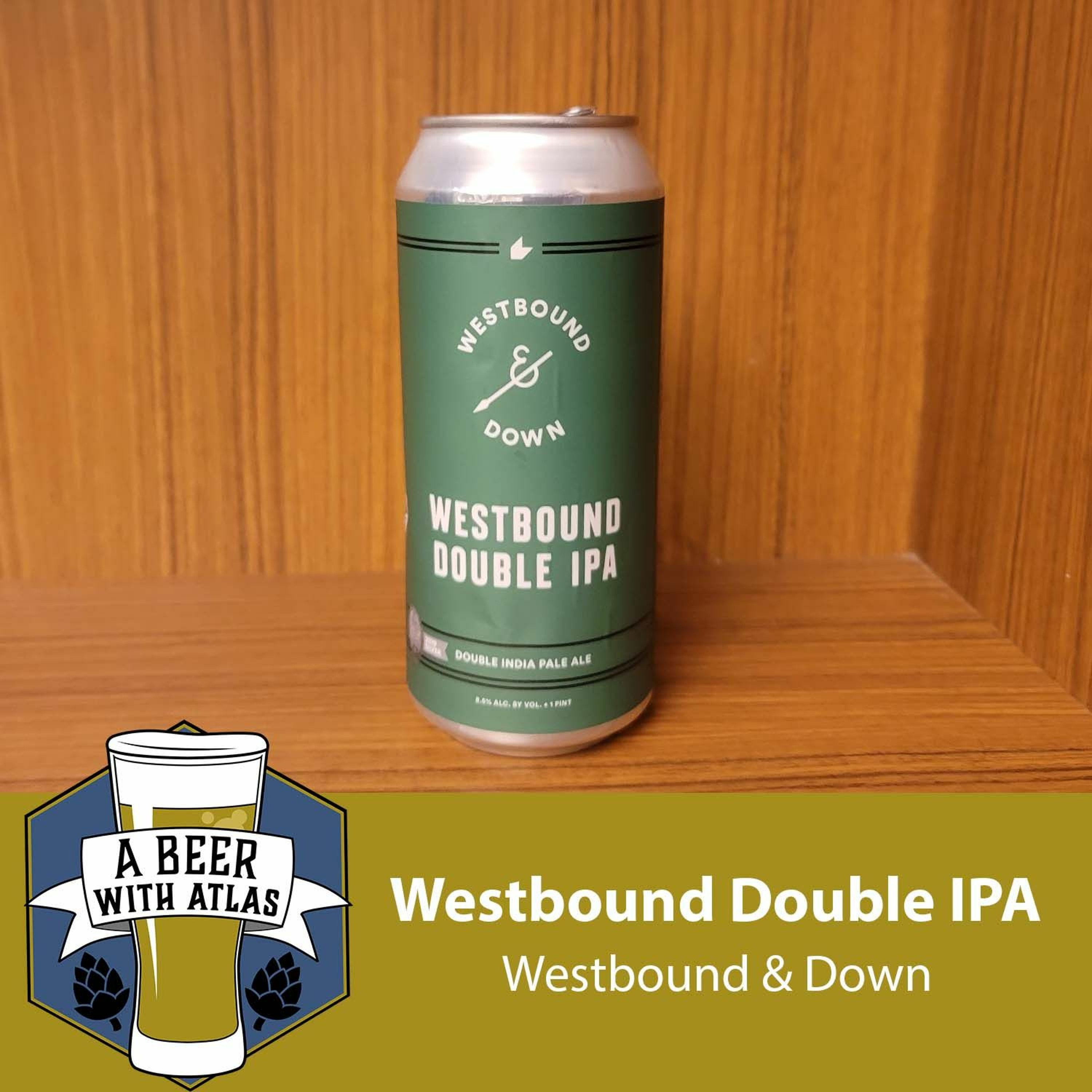 Westbound Double IPA from Idaho Springs, CO - A Beer with Atlas 159