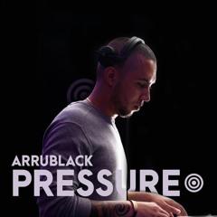 PRESSURE   ArruBlack