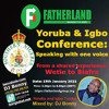 Download FATHERLAND: Yoruba & Igbo Conference: Speaking with one voice - Special Conference Mix By DJ Bonny Mp3