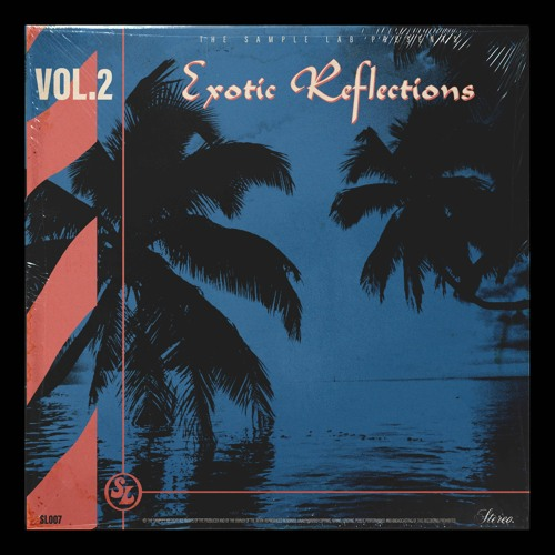 Exotic Reflections Volume 2 - Preview (Lo-Fi)