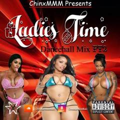 Ladies Times PT2 Mixed ChinxMMM