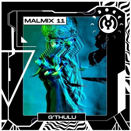 MalMix 11: G'Thulu