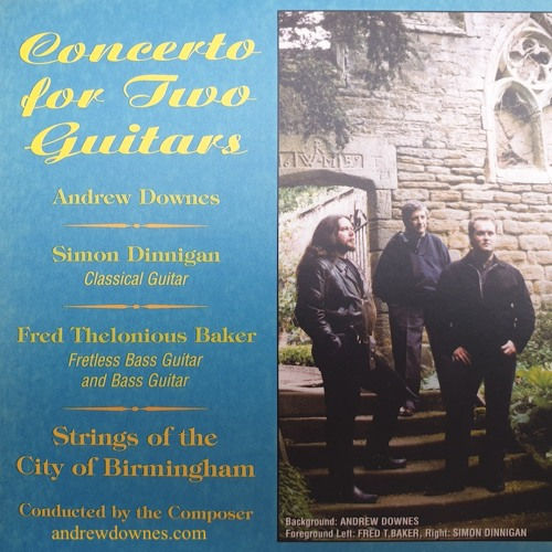Andrew Downes: Concerto For Guitar, Electric Bass Guitar and Strings, Mvt 1