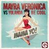 Mama Yo! (Crazibiza Radio Edit) [feat. Yolanda Be Cool]