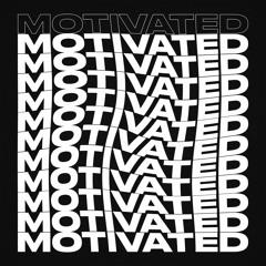 Motivated [Prod. Revelry Beats]