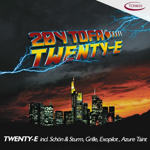 TOFA010 - TWENTY-E | Mixed by Grille | Promomix