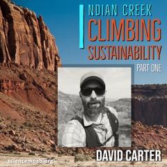 Indian Creek Climbing Sustainabilty Pt. 1