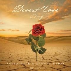 Sting - Desert Rose (Kolya Funk & Shnaps Remix)
