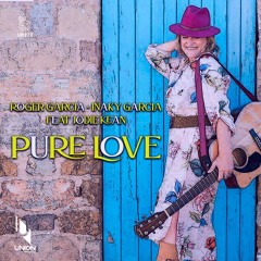 "UR272 Roger Garcia & Iñaky Garcia Feat. Jodie Kean ""PURE LOVE"" *prewiev"