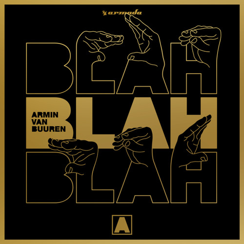 Armin van Buuren - Blah Blah Blah (Remixes) [OUT NOW]
