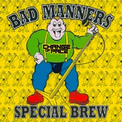 Bad Manners - Special Brew (Change of Pace Jungle Bootleg) - [Free Download]
