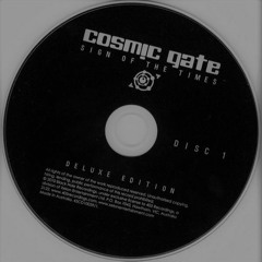 Cosmic Gate - Sign Of The Times (Kazbiel Reincarnation Mix)