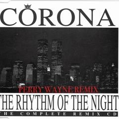 Rhythm Of The Night (Perry Wayne Remix)