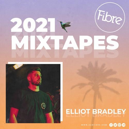 Fibre 2021 Mixtapes - Elliot Bradley