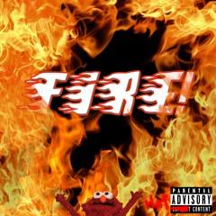 FIRE! (Prod. Lock)