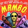Steve Aoki & Willy William - Mambo (feat. Sean Paul, El Alfa, Sfera Ebbasta & Play-N-Skillz)