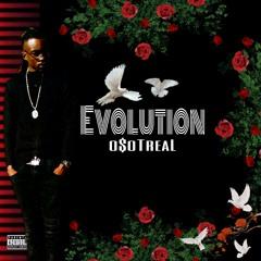 o$oTreal - Flaunting. #Evolution #TrillKartelOrg #oSoTreal