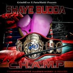 Shaye Budda x Dommo 100 - Champ Intro  (Prod By. DeCicco Beats)