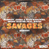 Sunnery James & Ryan Marciano, Bruno Martini feat. Mayra - Savages (Magnificence Remix)
