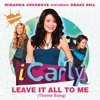 Leave It All To Me (Theme from iCarly) (Album Version) [feat. Drake Bell]