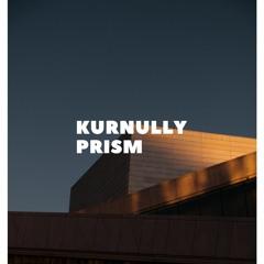 KURNULLY - PRISM (ORIGINAL MIX)